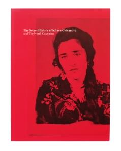 cover The Secret History of Khava Gaisanova
